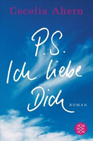 P.S. Ich liebe Dich: Roman | Cover