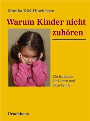 Warum Kinder nicht zuhören: Ein Ratgeber für Eltern und Erziehende | Cover
