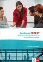 Business Expert. Wirtschaft & Verwaltung / Workbook mit Prüfungvorbereitung und herausnehmbaren Lösungen