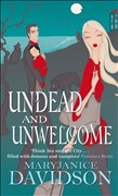 Undead And Unwelcome: Number 8 in series (Undead/Queen Betsy, Band 8)