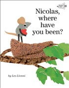 Nicolas, Where Have You Been? (Read to a Child!: Level 2)