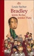 Bradley - letzte Reihe, letzter Platz (Reihe Hanser, Band 62212)