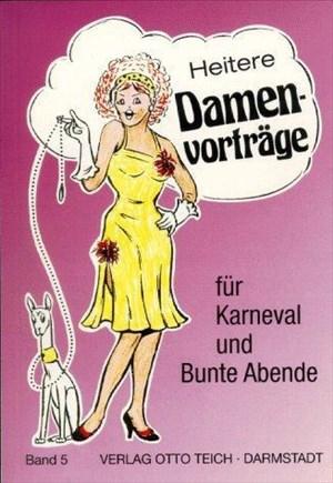 Heitere Damenvorträge für Karneval und Bunte Abende, Bd.5 | Cover