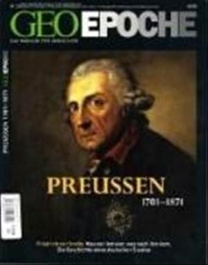 Geo Epoche 23/2006: Preußen 1701-1871: Friedrich der Große. Was vor ihm war, was nach ihm kam. Die Geschichte eines deutschen Staates | Cover