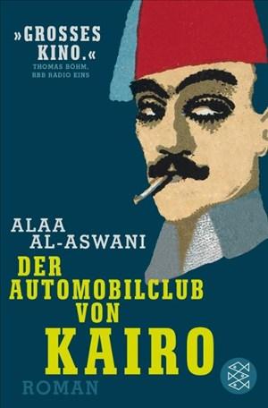 Der Automobilclub von Kairo: Roman | Cover