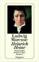 Heinrich Heine: Melancholiker, Streiter in Marx, Epikureer (detebe, Band 20258)