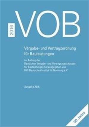 VOB 2016 Gesamtausgabe: Vergabe- und Vertragsordnung für Bauleistungen Teil A (DIN 1960), Teil B (DIN 1961), Teil C (ATV) | Cover
