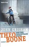 Theo Boone und der unsichtbare Zeuge: Band 1 (Jugendbücher - Theo Boone, Band 1)