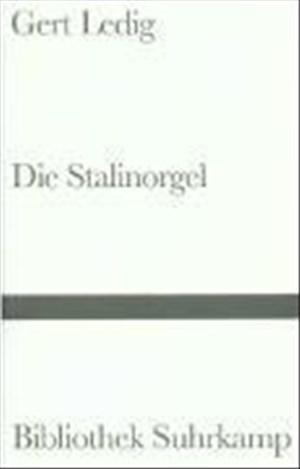 Die Stalinorgel: Roman (Bibliothek Suhrkamp) | Cover