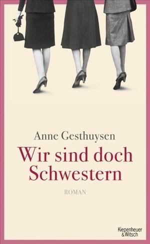 Wir sind doch Schwestern: Roman | Cover