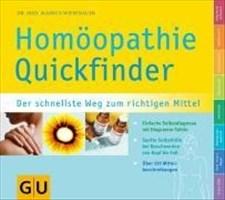 Quickfinder  Homöopathie: Der schnellste Weg zum richtigen Mittel (GU Quickfinder)