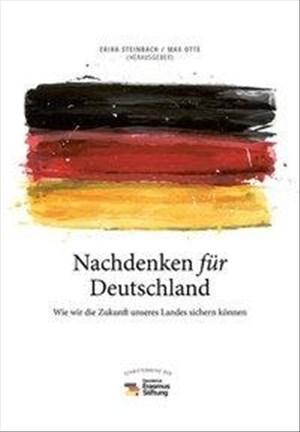 Nachdenken für Deutschland: Wie wir die Zukunft unseres Landes sichern können (Edition Sonderwege bei Manuscriptum) | Cover