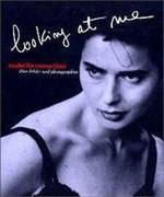 Looking at Me: Über Bilder und Photographen