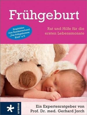 Frühgeburt: Rat und Hilfe für die ersten Lebensmonate | Cover