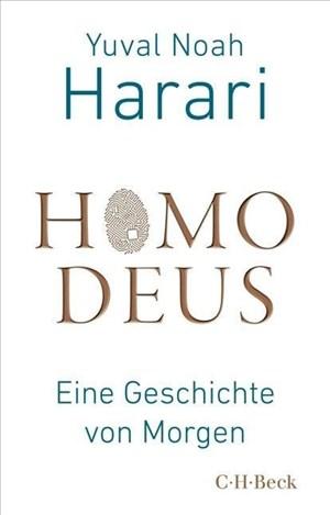 Homo Deus: Eine Geschichte von Morgen | Cover