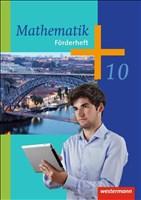 Mathematik - Arbeitshefte Ausgabe 2014 für die Sekundarstufe I: Förderheft 10