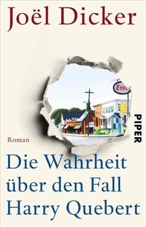 Die Wahrheit über den Fall Harry Quebert: Roman | Cover