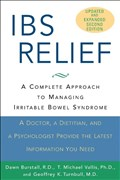 Ibs Relief 2e: A Complete Approach to Managing Irritable Bowel Syndrome