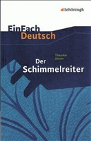 EinFach Deutsch - Textausgaben: Der Schimmelreiter. Mit Materialien