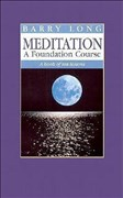 Meditation: A Book of Ten Lessons: A Foundation Course - A Book of Ten Lessons