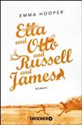 Etta und Otto und Russell und James: Roman