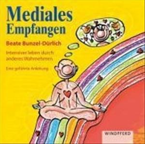 Mediales Empfangen: Intensiver leben durch feinstoffliche Wahrnehmung. Eine geführte Anleitung | Cover