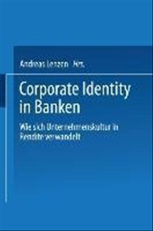 Corporate Identity in Banken: Wie Sich Unternehmenskultur In Rendite Verwandelt | Cover
