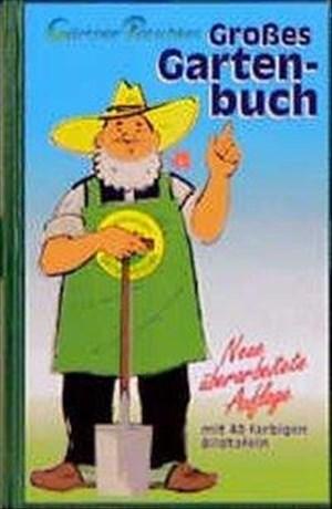 Gärtner Pötschkes Großes Gartenbuch | Cover