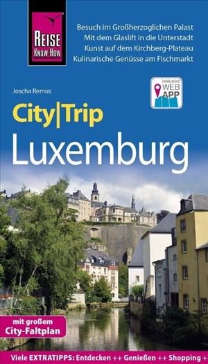 Reise Know-How CityTrip Luxemburg: Reiseführer mit Stadtplan und kostenloser Web-App   Cover