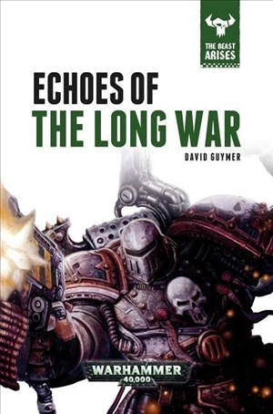 Echoes of the Long War (The Beast Arises, Band 6) | Cover