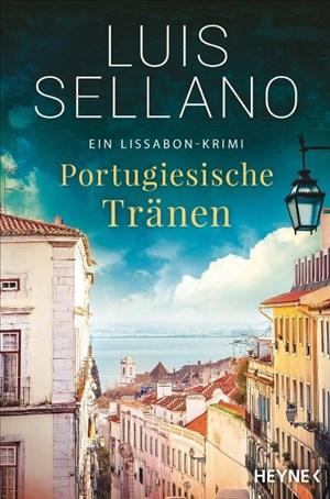 Portugiesische Tränen: Roman - Ein Lissabon-Krimi (Lissabon-Krimis, Band 3)   Cover