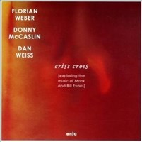 Criss Cross (Exploring Monk and Bill Evans)