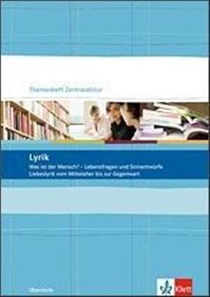 Lyrik. Liebeslyrik vom Mittelalter bis zur Gegenwart: Klasse 10-13 (Themenhefte Zentralabitur) | Cover