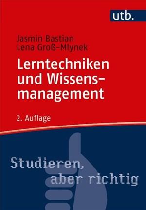Lerntechniken und Wissensmanagement (Studieren, aber richtig) | Cover