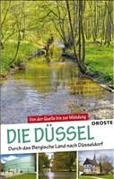 Die Düssel: Erlebniswanderungen von der Quelle bis zur Mündung