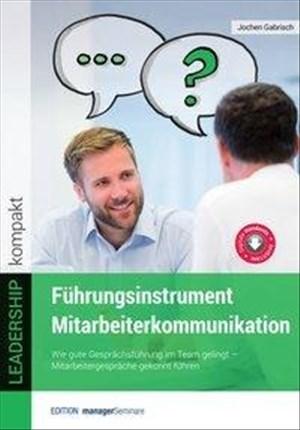 Führungsinstrument Mitarbeiterkommunikation (Edition managerSeminare)   Cover