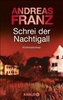 Schrei der Nachtigall: Kriminalroman (Peter Brandt ermittelt, Band 3)