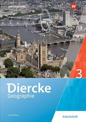Diercke Geographie - Ausgabe 2019 für Luxemburg: Arbeitsheft 3 | Cover
