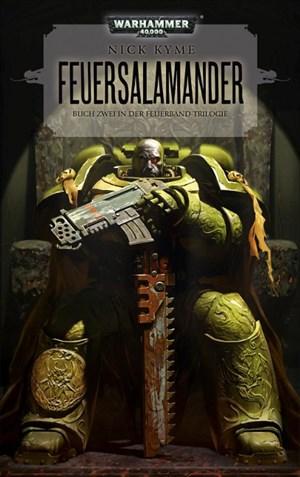 Warhammer 40.000 - Feuersalamander: Buch Zwei in der Feuerband - Trilogie | Cover