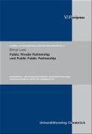 Public Private Partnership und Public Public Partnership (Schriften zum Europäischen und Internationalen Recht, Band 15) | Cover