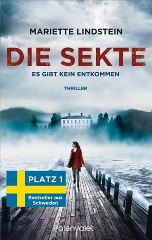Die Sekte - Es gibt kein Entkommen: Thriller | Cover