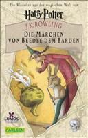 Harry Potter: Die Märchen von Beedle dem Barden / Wilharm: Ein Klassiker aus der Zaubererwelt von Harry Potter