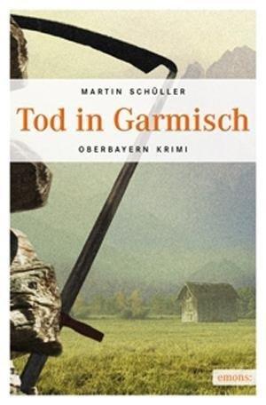 Tod in Garmisch (Oberbayern Krimi) | Cover