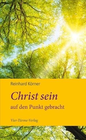 Christ sein auf den Punkt gebracht | Cover