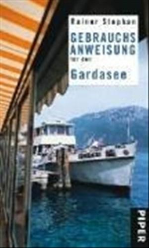 Gebrauchsanweisung für den Gardasee   Cover