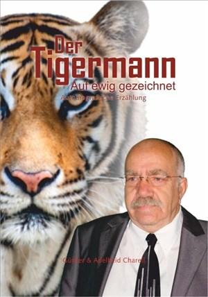 Der Tigermann: Auf ewig gezeichnet   Cover