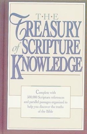 The Treasury of Scripture Knowledge: Five-Hundred Thousand Scripture References and Parallel Passages | Cover