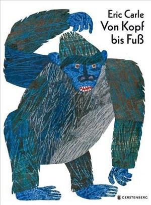 Von Kopf bis Fuß: Von Kopf bis Fuss (Eric Carle German) | Cover
