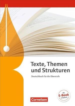 Texte, Themen und Strukturen - Deutschbuch für die Oberstufe - Allgemeine Ausgabe - 3-jährige Oberstufe: Schülerbuch | Cover