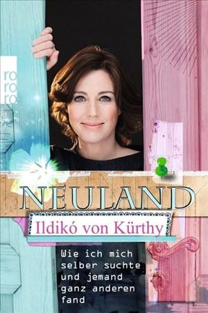 Neuland: Wie ich mich selber suchte und jemand ganz anderen fand | Cover